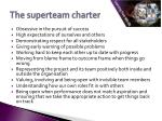 the superteam charter