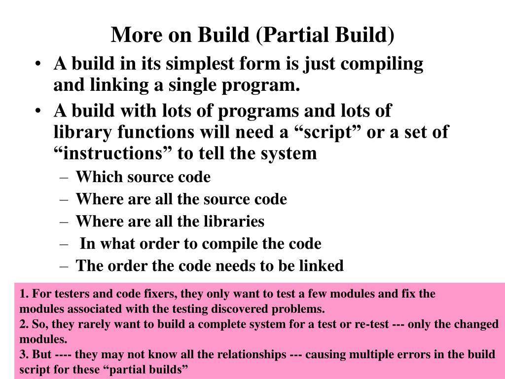 More on Build (Partial Build)