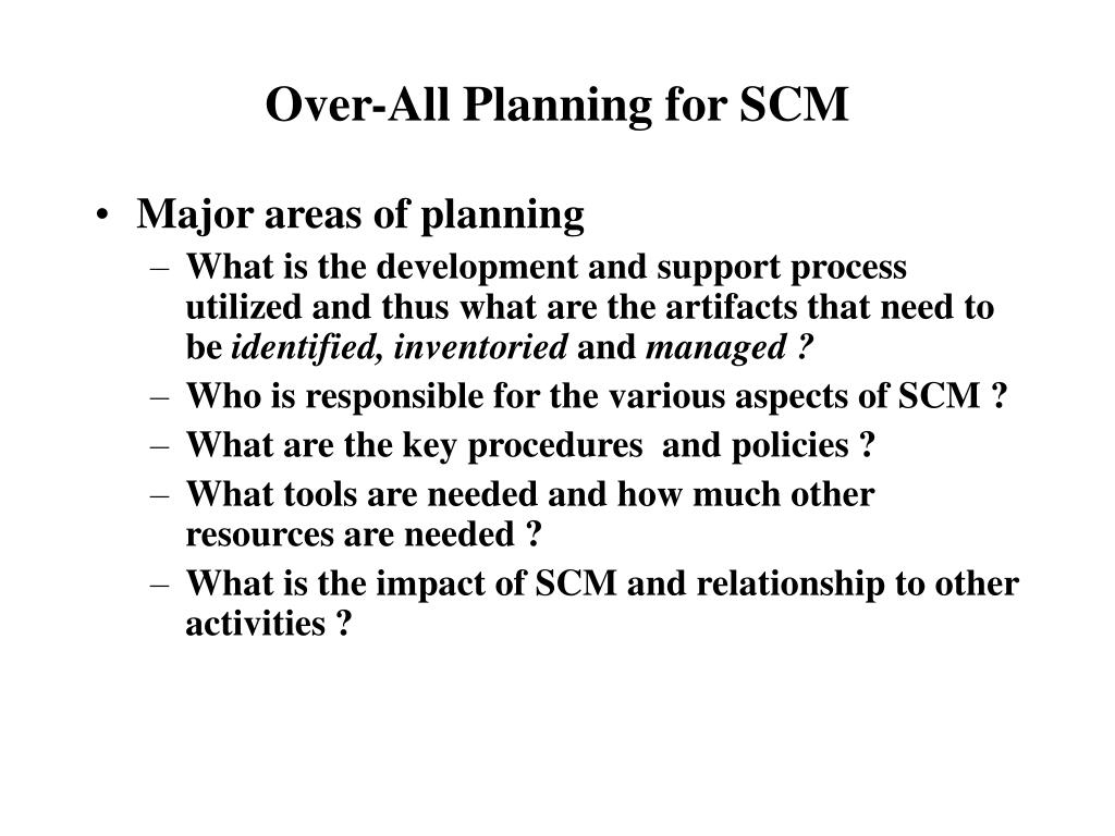 Over-All Planning for SCM