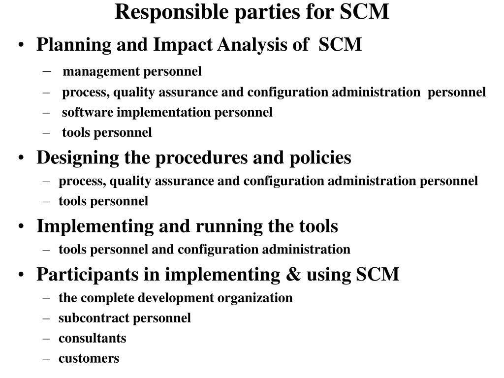 Responsible parties for SCM