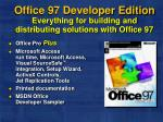 office 97 developer edition everything for building and distributing solutions with office 97