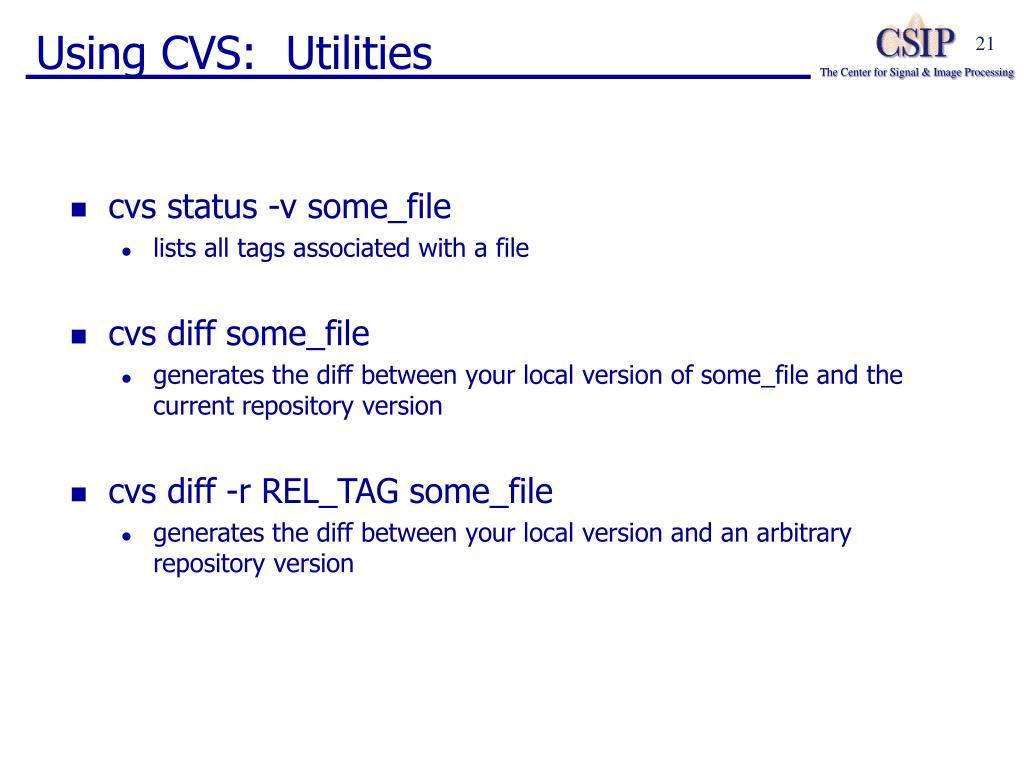 Using CVS:  Utilities