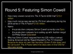 round 5 featuring simon cowell1