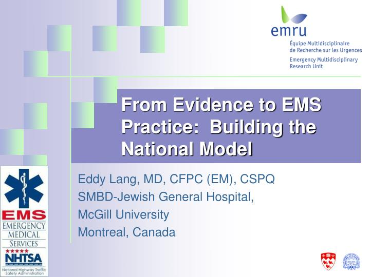 from evidence to ems practice building the national model n.