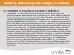 building influencing and changing traditions