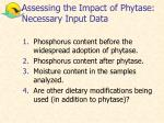 assessing the impact of phytase necessary input data