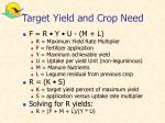 target yield and crop need