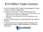 115 million trader contract