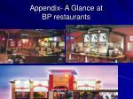 appendix a glance at bp restaurants