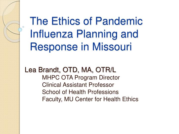 the ethics of pandemic influenza planning and response in missouri n.