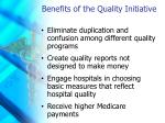 benefits of the quality initiative
