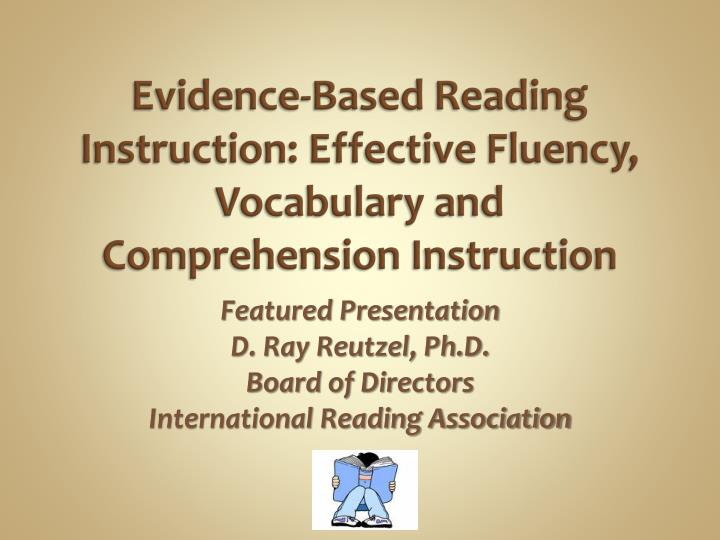 evidence based reading instruction effective fluency vocabulary and comprehension instruction n.