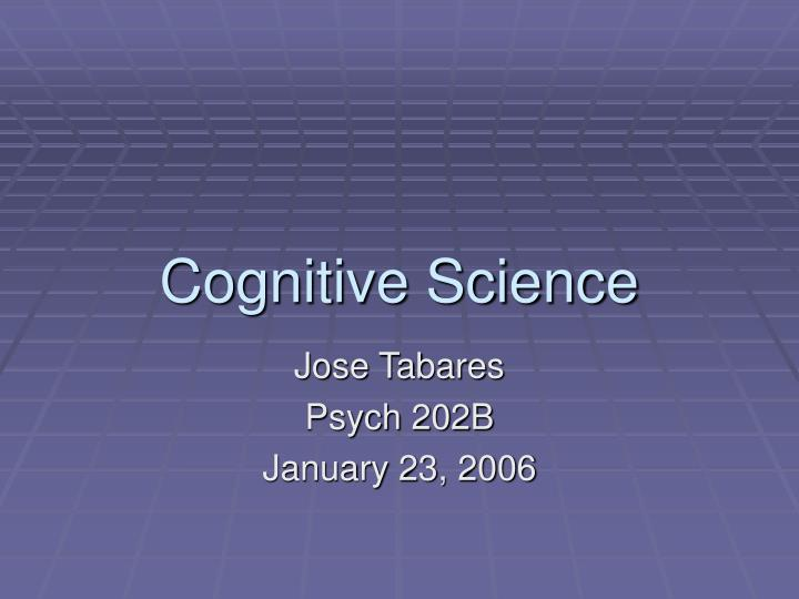 cognitive science n.