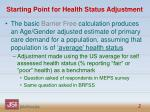 starting point for health status adjustment