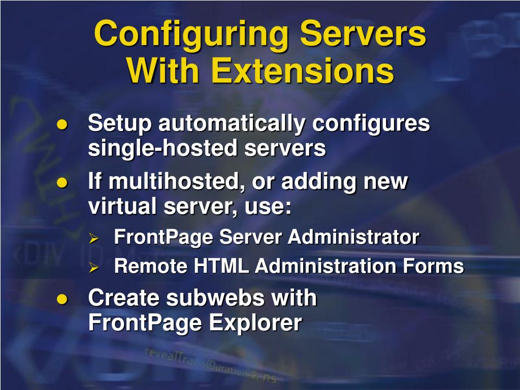 Configuring Servers With Extensions