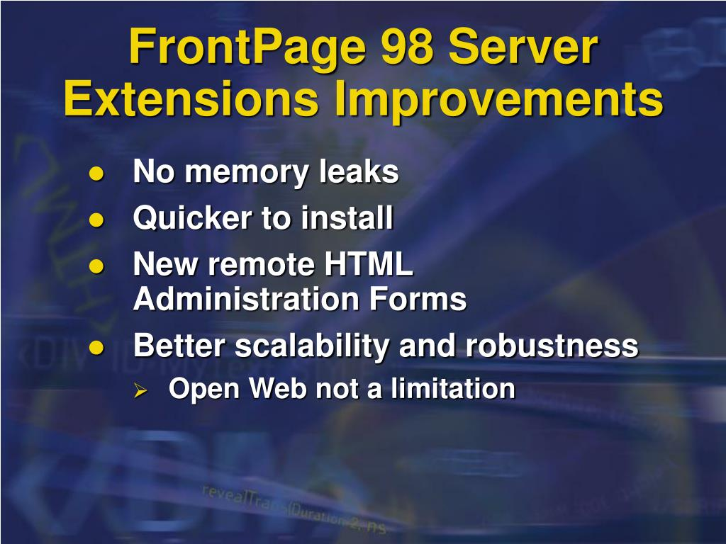 FrontPage 98 Server Extensions Improvements