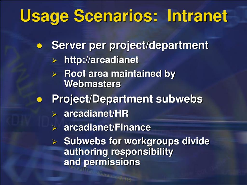 Usage Scenarios:  Intranet