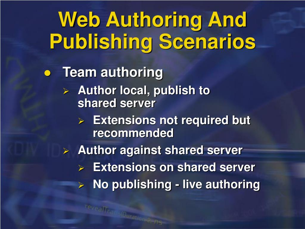 Web Authoring And Publishing Scenarios