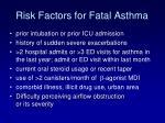 risk factors for fatal asthma