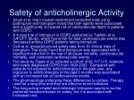 safety of anticholinergic activity