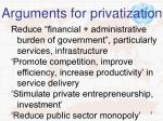 arguments for privatization