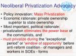 neoliberal privatization advocacy
