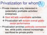 privatization for whom