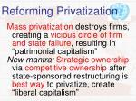 reforming privatization