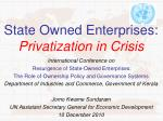 state owned enterprises privatization in crisis
