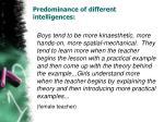 predominance of different intelligences