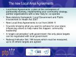the new local area agreements