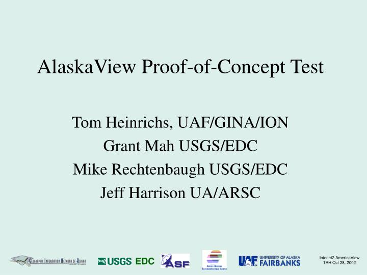 alaskaview proof of concept test n.