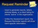 request reminder