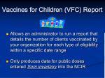 vaccines for children vfc report