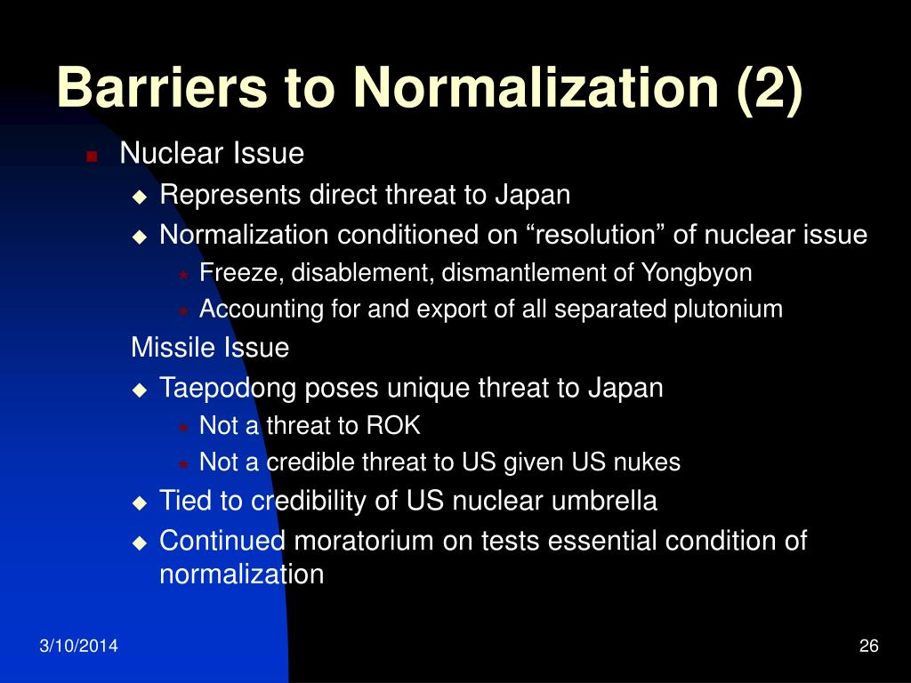 Barriers to Normalization (2)
