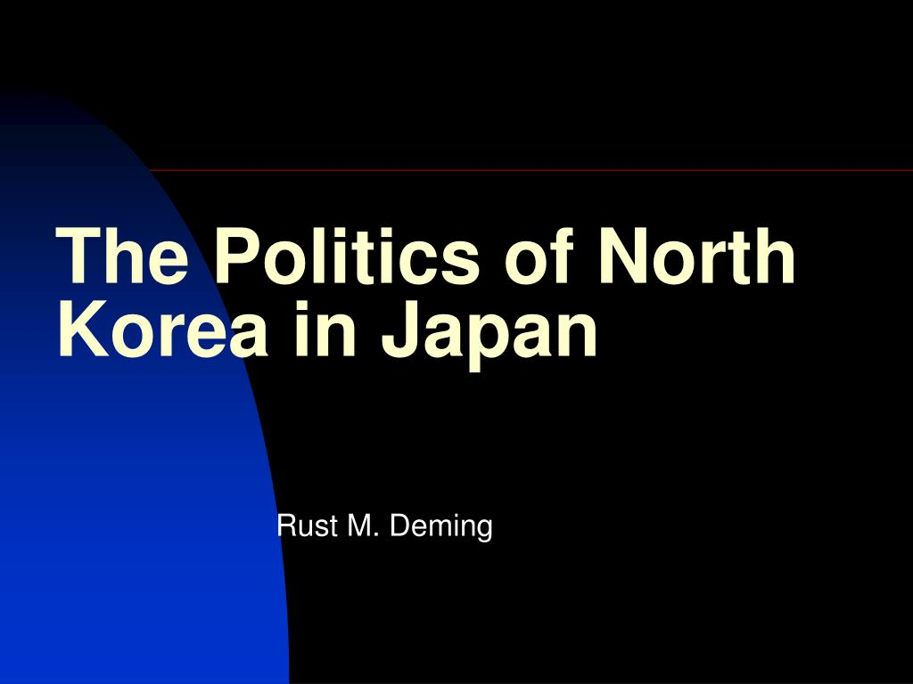 the politics of north korea in japan l.