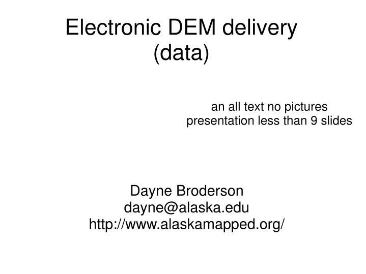 electronic dem delivery data n.