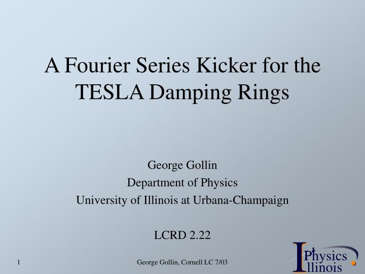 a fourier series kicker for the tesla damping rings n.
