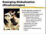 emerging globalization disadvantages