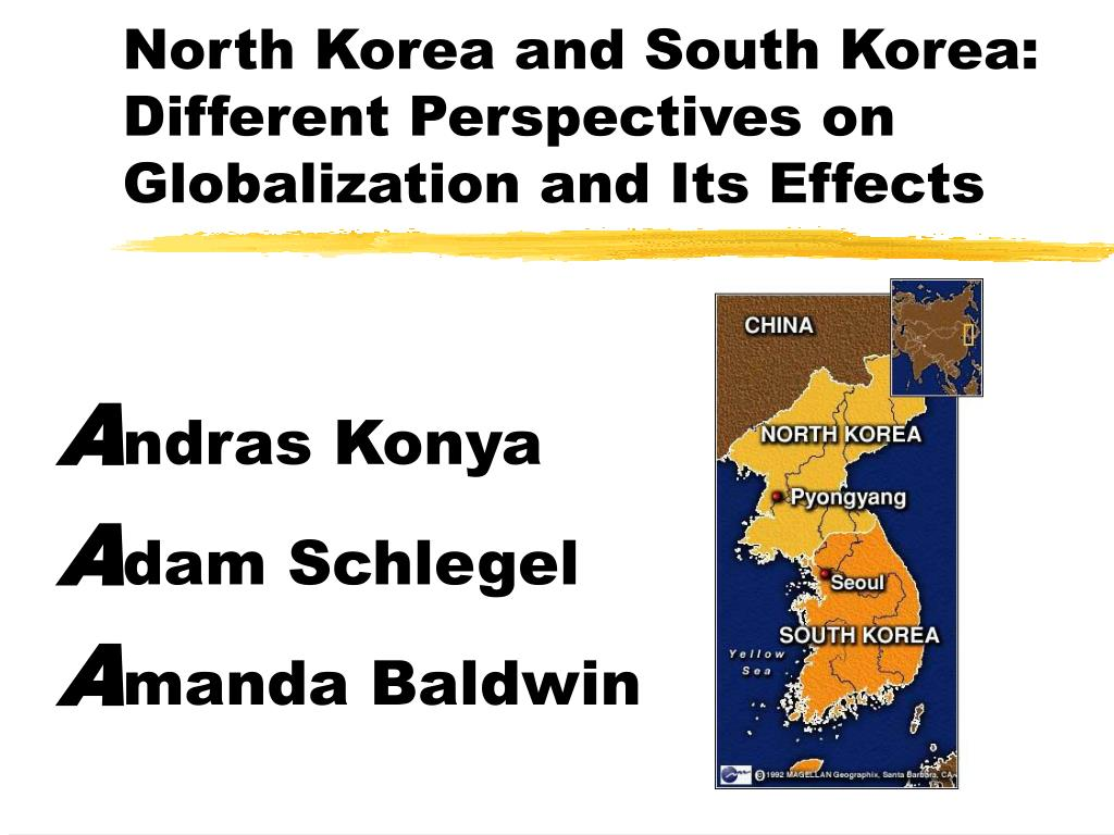 north korea and south korea different perspectives on globalization and its effects l.