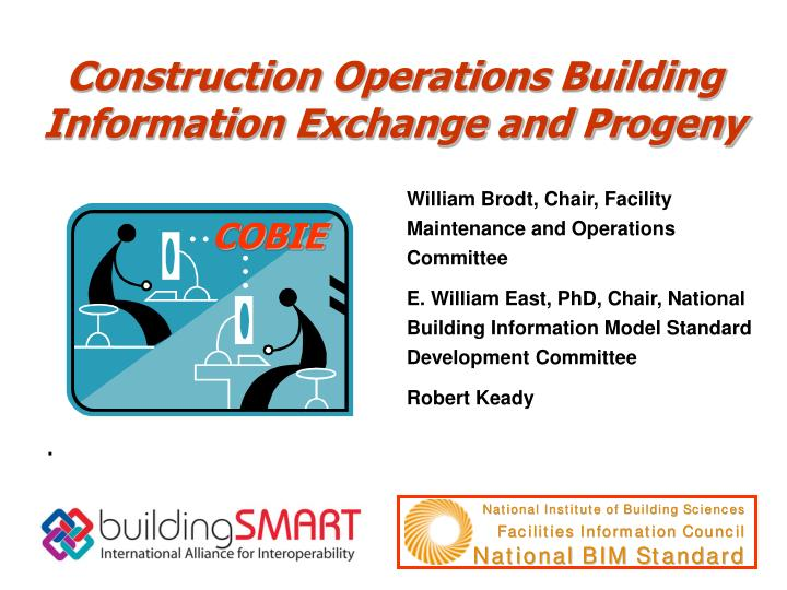 construction operations building information exchange and progeny n.