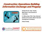 construction operations building information exchange and progeny