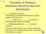 examples of summary statements based on interview information