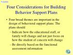 four considerations for building behavior support plans
