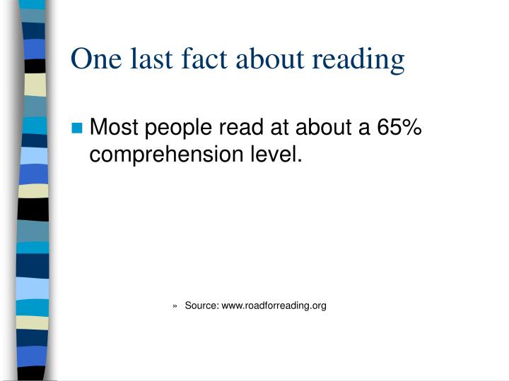 One last fact about reading
