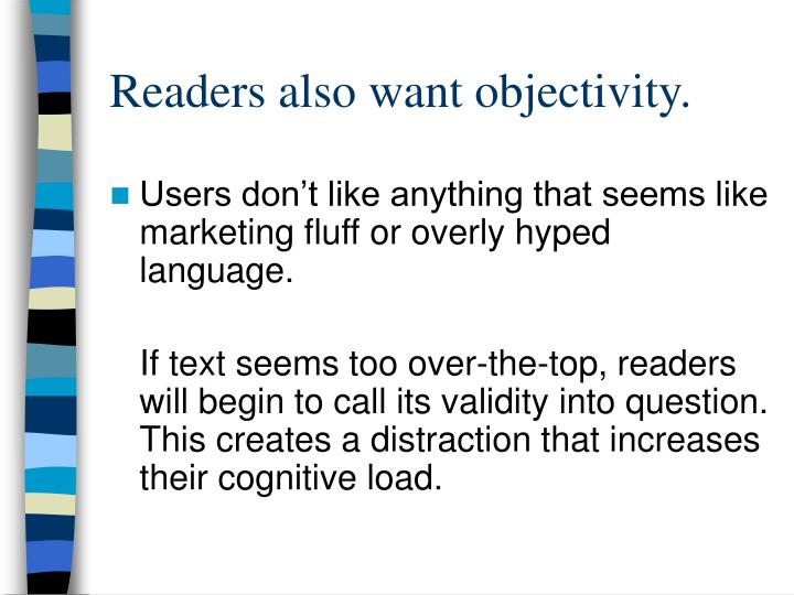 Readers also want objectivity.