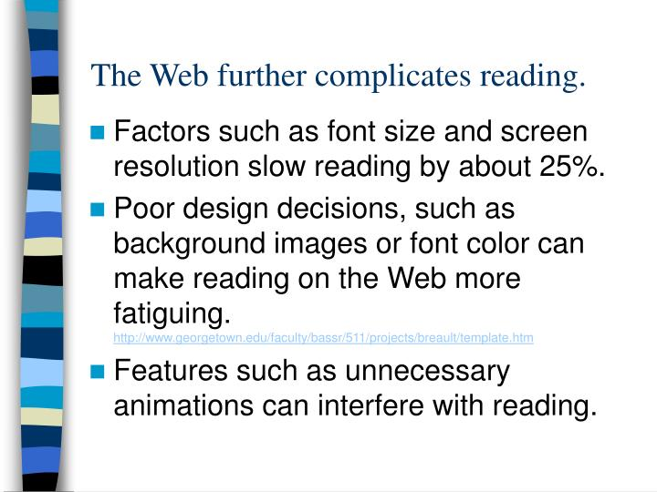 The Web further complicates reading.