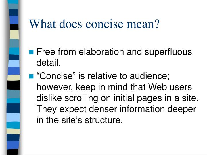 What does concise mean?