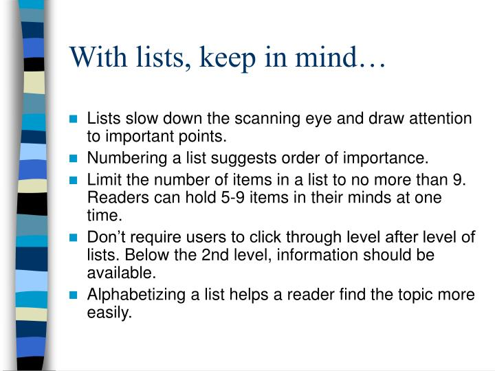With lists, keep in mind…