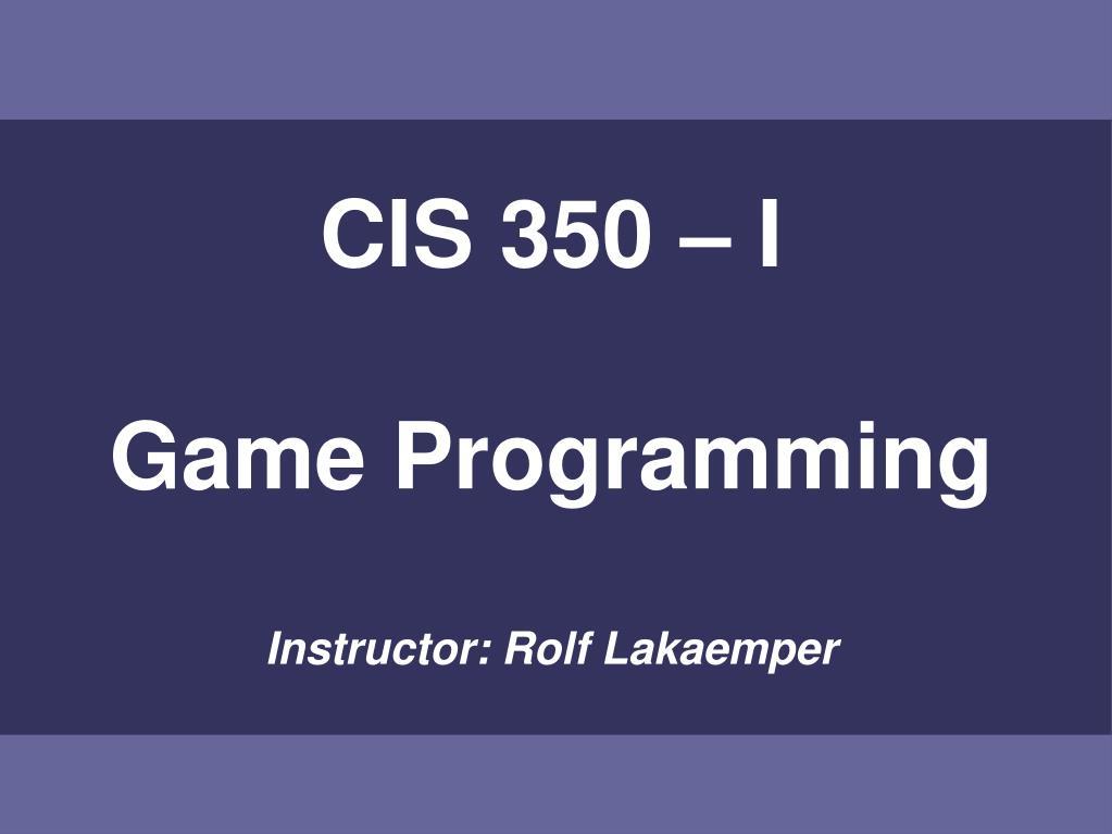 CIS 350 – I